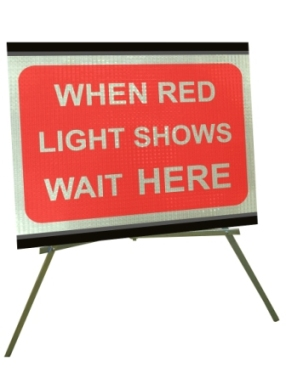 Portable Road Works Signs | Roll Up Tripod Signs | When Red Light Shows Wait Here 1050mm x 750mm