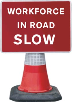 Portable Road Works Signs | Road Cone Signs | 1050x750mm Workforce in Road SLOW
